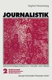 Medientechnik, Medienfunktionen, Medienakteure / Journalistik Bd.2