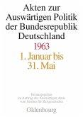 Akten zur Auswärtigen Politik der Bundesrepublik Deutschland 1963