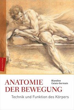 Anatomie der Bewegung - Calais-Germain, Blandine