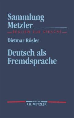 Deutsch als Fremdsprache - Rösler, Dietmar