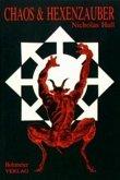 Chaos und Hexenzauber