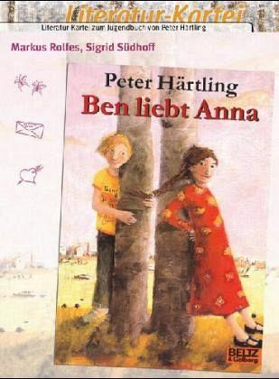 Peter Härtling Ben Liebt Anna Literatur Kartei