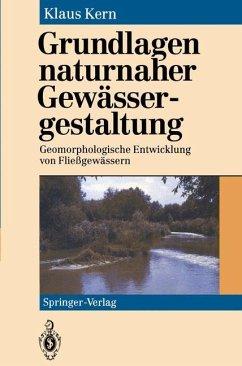 Grundlagen naturnaher Gewässergestaltung - Kern, Klaus