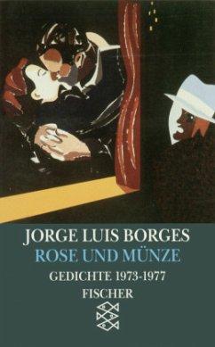 Rose und Münze - Borges, Jorge Luis