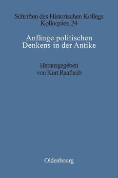 Anfänge politischen Denkens in der Antike - Müller-Luckner, Elisabeth