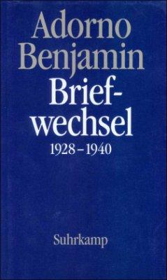 Briefe und Briefwechsel - Adorno, Theodor W.; Benjamin, Walter