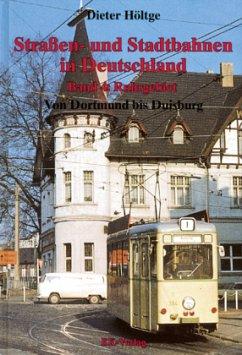 Straßen- und Stadtbahnen in Deutschland 4. Ruhr...