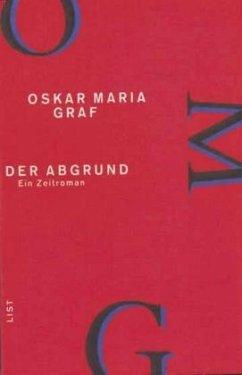 Werkausgabe III. Der Abgrund - Graf, Oskar Maria