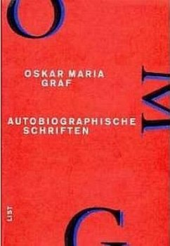 Autobiographische Schriften / Werkausgabe Bd.13 - Graf, Oskar Maria