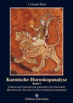 Karmische Horoskopanalyse - Weiss, Jean Cl.