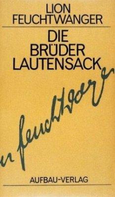 Die Brüder Lautensack - Feuchtwanger, Lion