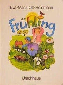 Frühling - Ott-Heidmann, Eva-Maria
