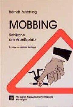 Mobbing - Schikane am Arbeitsplatz