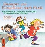 Bewegen und Entspannen nach Musik. Anleitungsbuch mit CD