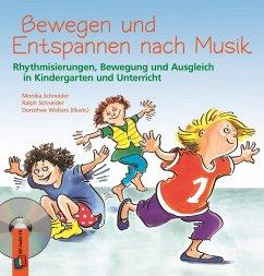 Bewegen und Entspannen nach Musik. Anleitungsbuch mit CD - Schneider, Monika; Schneider, Ralph