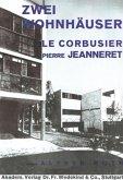 Zwei Wohnhäuser von LeCorbusier und Pierre Jeanneret
