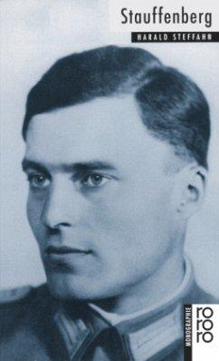Claus Schenk Graf von Stauffenberg - Steffahn, Harald