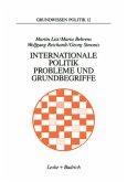 Internationale Politik. Probleme und Grundbegriffe