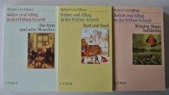 Kultur und Alltag in der Frühen Neuzeit 1-3 - Dülmen, Richard van