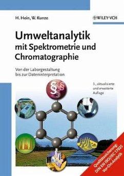 Umweltanalytik mit Spektrometrie und Chromatographie - Hein, Hubert; Kunze, Wolfgang