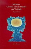 Maitreya, Christus und die Meister der Weisheit