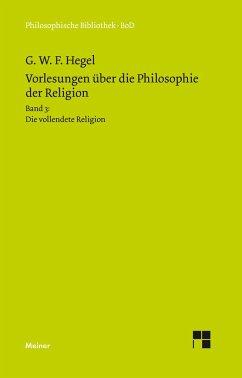 Vorlesungen über die Philosophie der Religion / Vorlesungen über die Philosophie der Religion - Hegel, Georg Wilhelm Friedrich