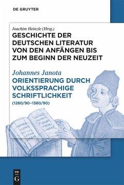 Orientierung durch volkssprachige Schriftlichkeit - Janota, Johannes