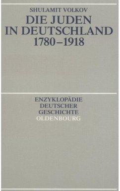 Die Juden in Deutschland 1780-1918 - Volkov, Shulamit