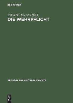 Die Wehrpflicht - Foerster, Roland G. (Hrsg.)