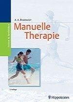 ALF A. BROKMEIER - Kursbuch Manuelle Therapie. Biomechanik, Neurologie, Funktionen