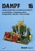 Oszillierende Dampfmaschinen / Dampf Bd.16