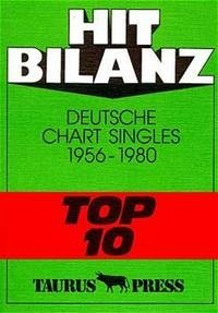 Hit Bilanz. Deutsche Chart Singles 1956 - 1980 ´Top 10´