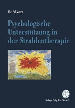 Psychologische Unterstützung in der Strahlentherapie - Schlömer, Ute