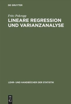 Lineare Regression und Varianzanalyse - Pokropp, Fritz
