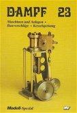 Maschinen und Anlagen / Dampf Bd.23