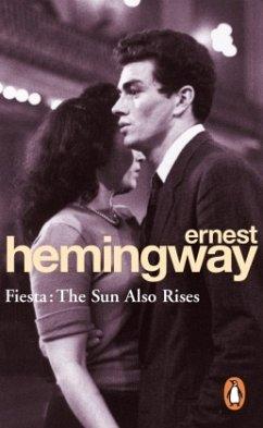 Fiesta. The Sun Also Rises - Hemingway, Ernest