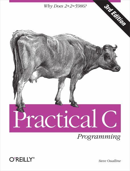 Practical C Programming - Oualline, Steve