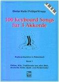 Für 3 Akkorde / 100 Keyboard Songs Bd.1