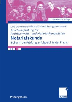 Notariatskunde - Dannenberg-Mletzko, Lena-Maria;Baumgärtner-Wrede, Gerhard