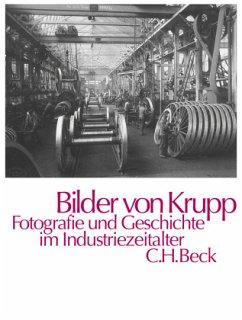 Bilder von Krupp - Tenfelde, Klaus (Hrsg.)
