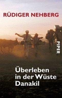 Überleben in der Wüste Danakil - Nehberg, Rüdiger