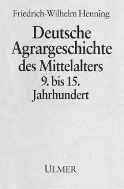 Deutsche Agrargeschichte im Mittelalter 9. bis ...