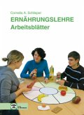 Ernährungslehre. Arbeitsblätter/Schülerheft