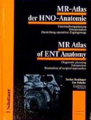 MR-Atlas der HNO-Anatomie\\MR-Atlas of ENT Anatomy von Stefan ...