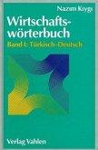 Wirtschaftswörterbuch 1. Türkisch - Deutsch