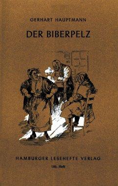 Der Biberpelz - Hauptmann, Gerhart