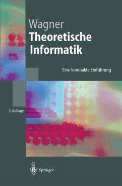Theoretische Informatik - Wagner, Klaus W.