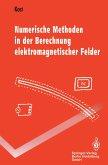 Numerische Methoden in der Berechnung elektromagnetischer Felder