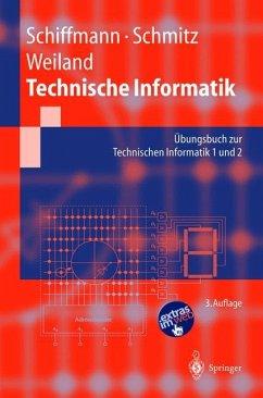 Technische Informatik - Schiffmann, Wolfram
