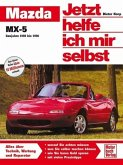 Mazda MX-5 / Jetzt helfe ich mir selbst Bd.151